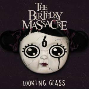 Cover - Birthday Massacre, The: Looking Glass