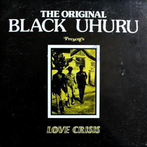 Black Uhuru: Love Crisis - Cover