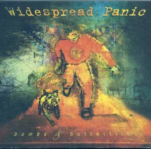 Cover - Widespread Panic: Bombs & Butterflies