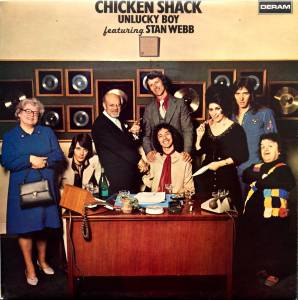 Cover - Chicken Shack Feat. Stan Webb: Unlucky Boy