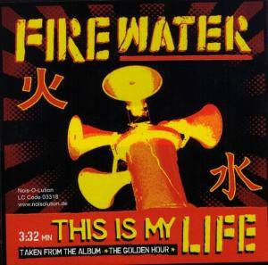 Cover - Firewater: This Is My Life