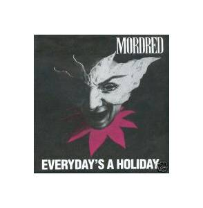 Cover - Mordred: Everyday's A Holiday