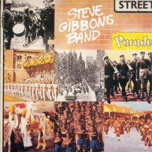 Cover - Steve Gibbons Band: Street Parade