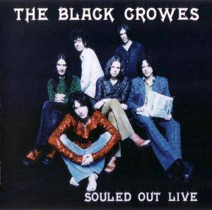 The Black Crowes: Souled Out Live - Cover
