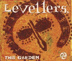 Levellers: This Garden - Cover