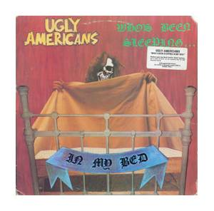Ugly Americans: Who's Been Sleeping In My Bed - Cover
