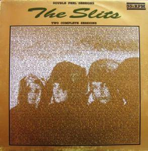 Cover - Slits, The: Double Peel Sessions