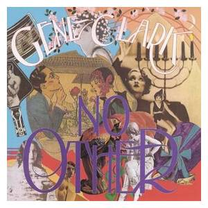 Gene Clark: No Other - Cover