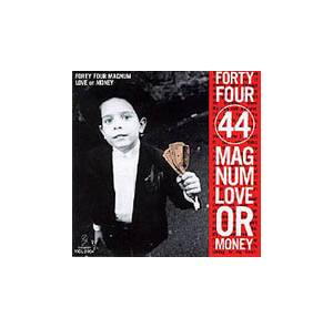 44 Magnum: Love Or Money - Cover