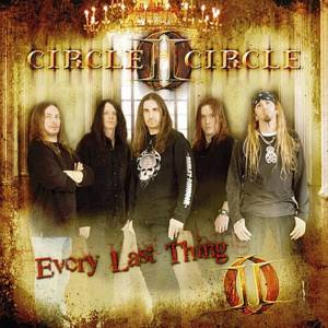 Cover - Circle II Circle: Every Last Thing