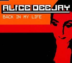 Cover - Alice DeeJay: Back In My Life