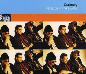 Curiosity: Hang On In There Baby - Cover