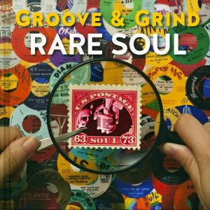 Groove & Grind Rare Soul '63 - '73 - Cover
