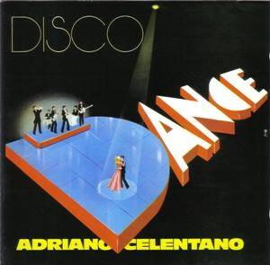 Adriano Celentano: Disco Dance - Cover