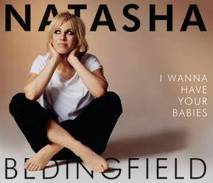 Cover - Natasha Bedingfield: I Wanna Have Your Babies