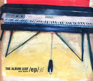 Cover - Album Leaf, The: Seal Beach EP