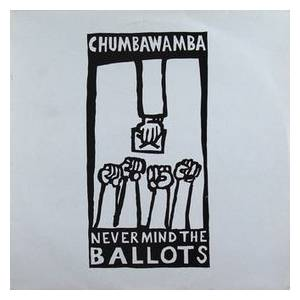 Cover - Chumbawamba: Never Mind The Ballots