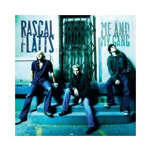 Cover - Rascal Flatts: Me And My Gang