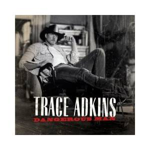 Cover - Trace Adkins: Dangerous Man