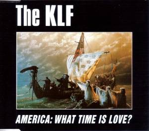 The KLF: America: What Time Is Love? - Cover