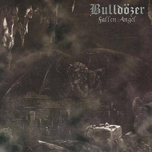 Bulldozer: Fallen Angel - Cover