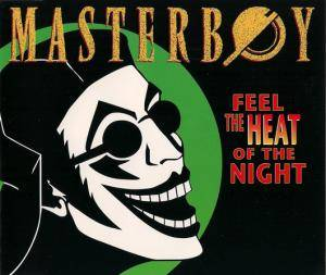 Masterboy: Feel The Heat Of The Night - Cover