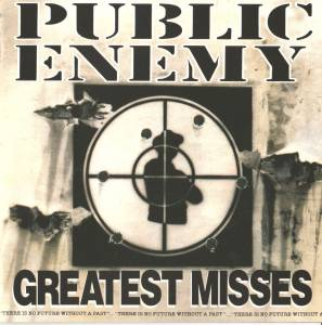 Public Enemy: Greatest Misses - Cover