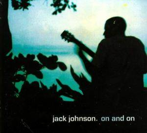 Jack Johnson: On And On (CD) - Bild 1