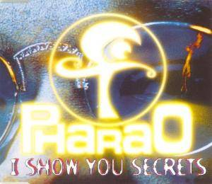 Pharao: I Show You Secrets - Cover