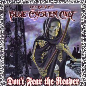 Blue Öyster Cult: Don't Fear The Reaper - Cover