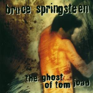 Bruce Springsteen: The Ghost Of Tom Joad (CD) - Bild 1