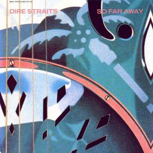 Dire Straits: So Far Away - Cover