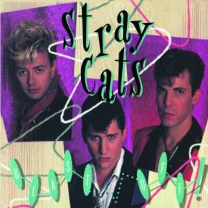 Cover - Stray Cats: Blast Off!
