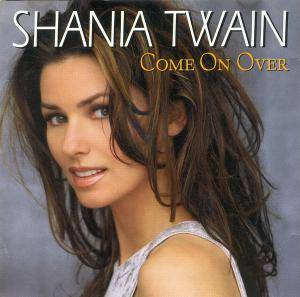 Cover - Shania Twain: Come On Over