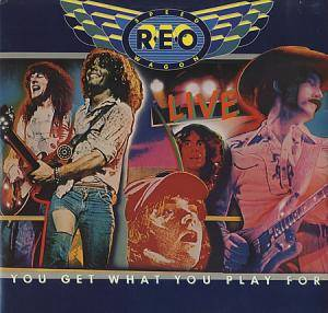 REO Speedwagon: Live - You Get What You Play For - Cover