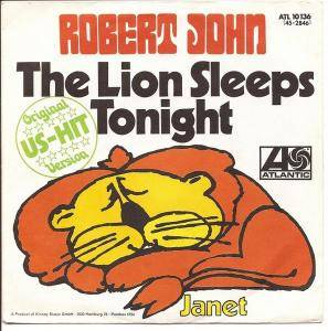 Cover - Robert John: Lion Sleeps Tonight, The