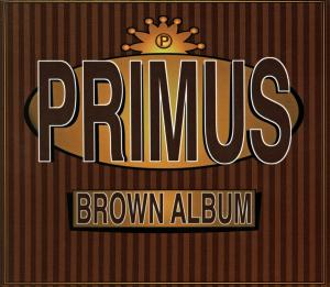 Primus: Brown Album - Cover