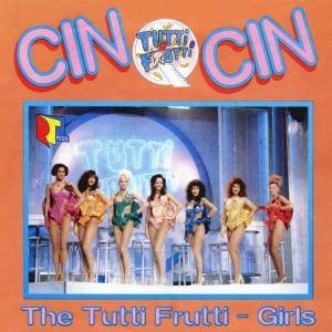 The Tutti Frutti Girls: Cin Cin - Cover