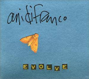 Ani DiFranco: Evolve - Cover