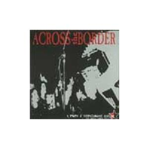 Cover - Across The Border: Rare & Unreleased Songs (The Early Years 1991-93)
