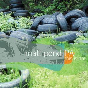 Cover - Matt Pond PA: This Is Not The Green Fury