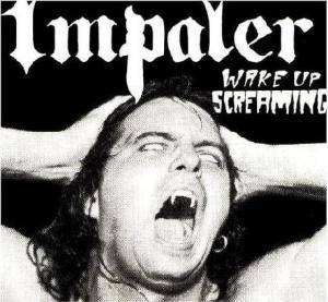 Cover - Impaler: Wake Up Screaming