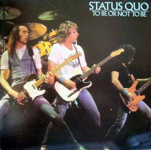 Status Quo: To Be Or Not To Be - Cover