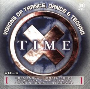 Time X Vol. 6 - Visions Of Trance, Dance & Techno - Cover