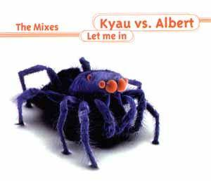Cover - Kyau Vs. Albert: Let Me In The Mixes