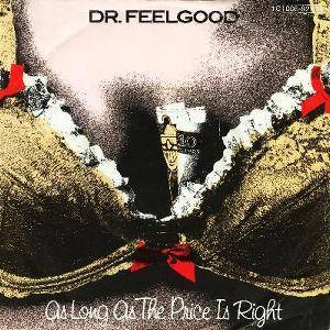 Cover - Dr. Feelgood: As Long As The Price Is Right