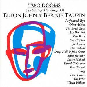 Two Rooms - Celebrating The Songs Of Elton John & Bernie Taupin - Cover
