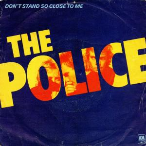 Police, The: Don't Stand So Close To Me - Cover