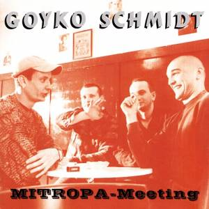 Cover - Goyko Schmidt: Mitropa-Meeting