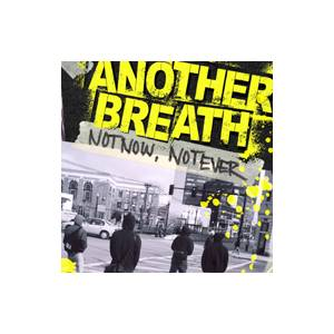Another Breath: Not Now, Not Ever - Cover